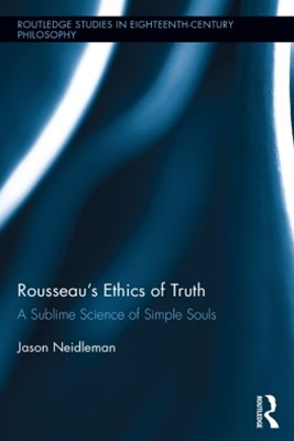 Rousseau's Ethics of Truth