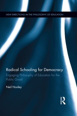 Radical Schooling for Democracy