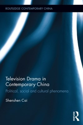 Television Drama in Contemporary China