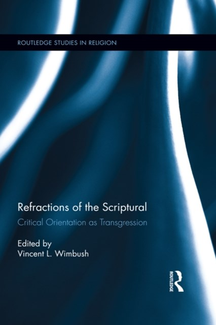 Refractions of the Scriptural