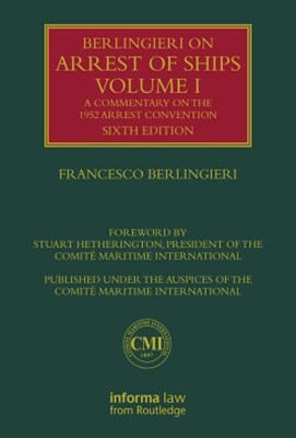 Berlingieri on Arrest of Ships Volume I