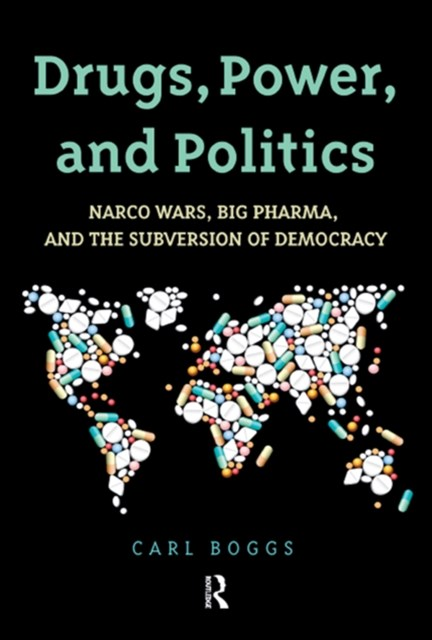 (ebook) Drugs, Power, and Politics