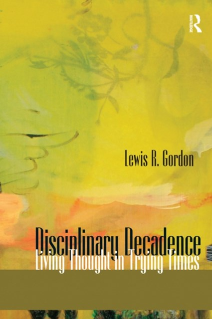 Disciplinary Decadence