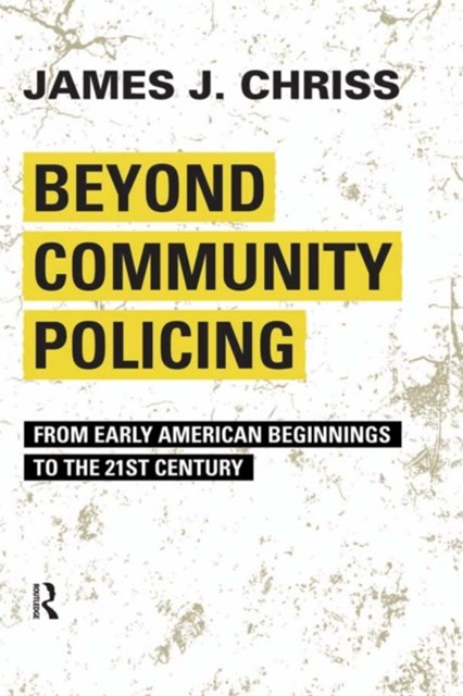 Beyond Community Policing