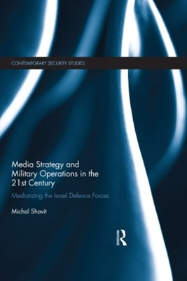 (ebook) Media Strategy and Military Operations in the 21st Century