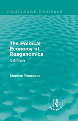 The Political Economy of Reaganomics