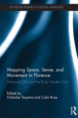 Mapping Space, Sense, and Movement in Florence