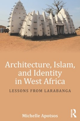 (ebook) Architecture, Islam, and Identity in West Africa