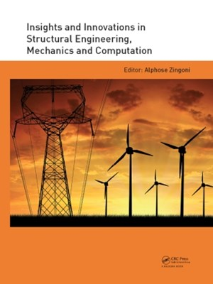 Insights and Innovations in Structural Engineering, Mechanics and Computation