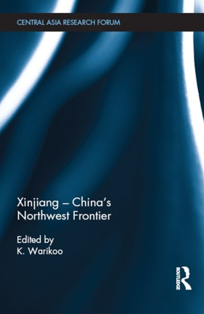 (ebook) Xinjiang - China's Northwest Frontier