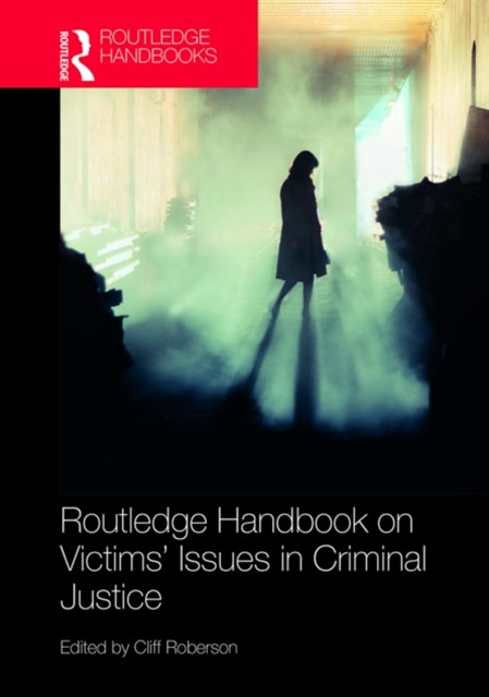 (ebook) Routledge Handbook on Victims' Issues in Criminal Justice