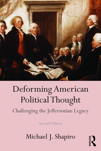 (ebook) Deforming American Political Thought