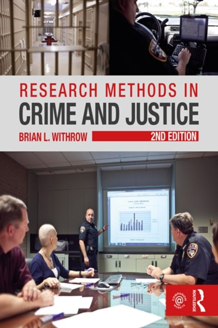 Research Methods in Crime and Justice