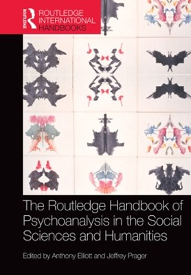 Routledge Handbook of Psychoanalysis in the Social Sciences and Humanities