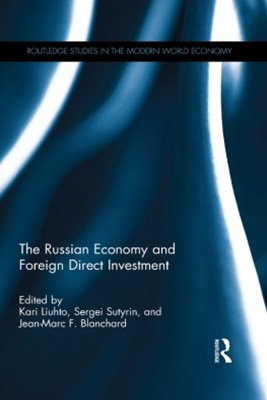 The Russian Economy and Foreign Direct Investment