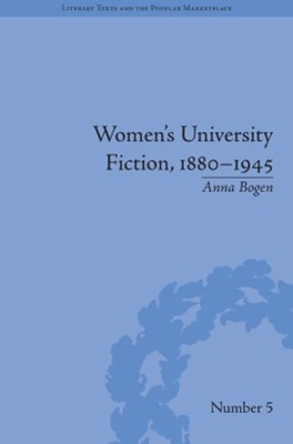(ebook) Women's University Fiction, 1880–1945