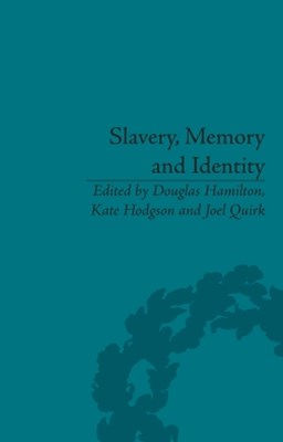 (ebook) Slavery, Memory and Identity