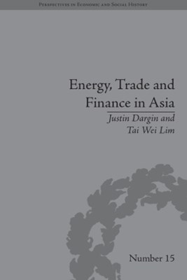 (ebook) Energy, Trade and Finance in Asia