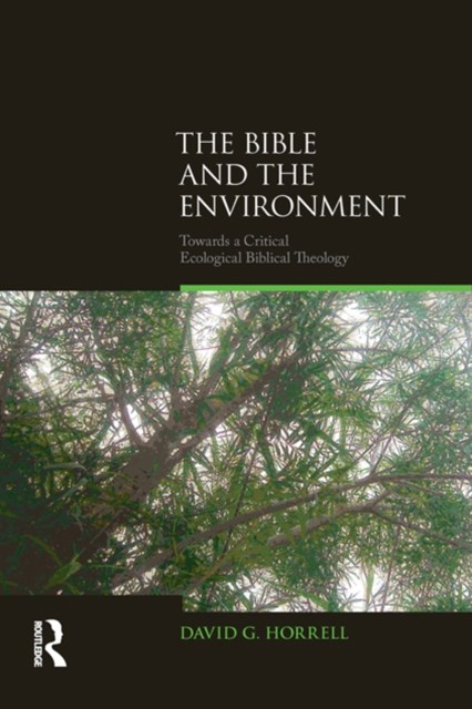 The Bible and the Environment