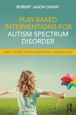 (ebook) Play-Based Interventions for Autism Spectrum Disorder and Other Developmental Disabilities