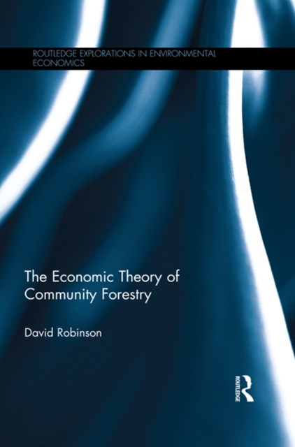 (ebook) The Economic Theory of Community Forestry
