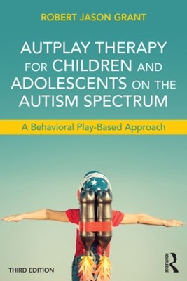 (ebook) AutPlay Therapy for Children and Adolescents on the Autism Spectrum