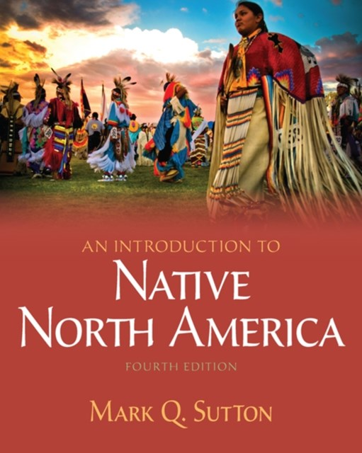 Introduction to Native North America -- Pearson eText