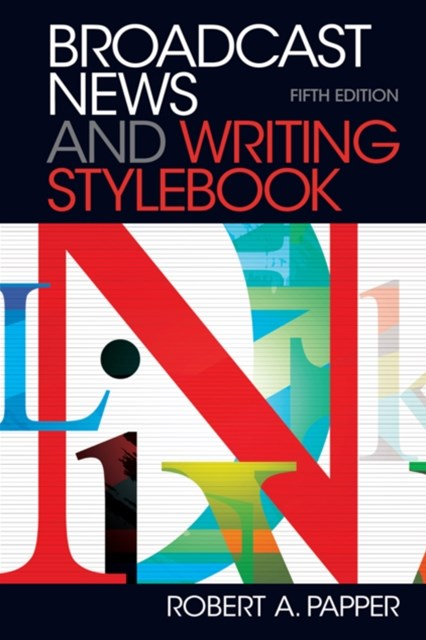 Broadcast News and Writing Stylebook -- Pearson eText