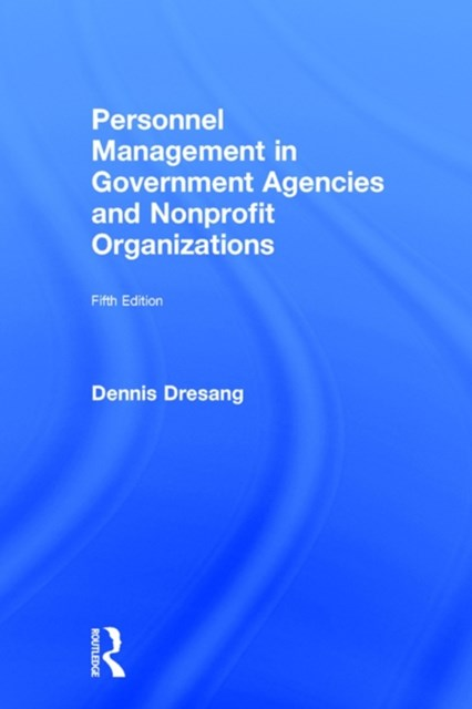 Personnel Management in Government Agencies and Nonprofit Organizations