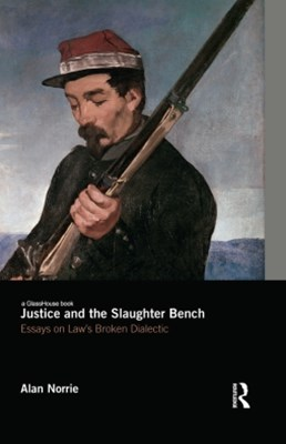 Justice and the Slaughter Bench