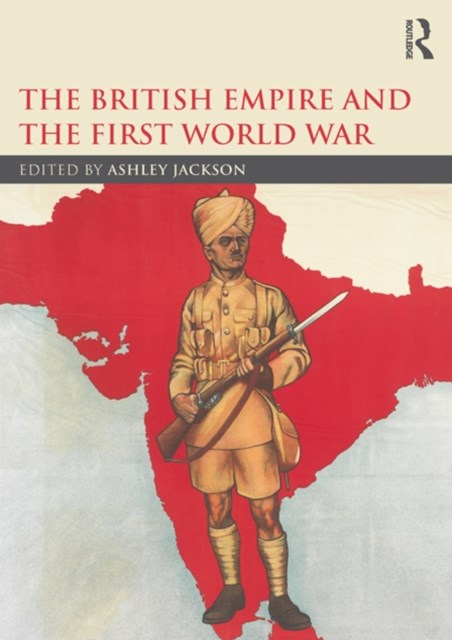 The British Empire and the First World War