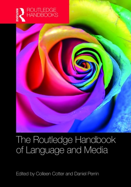 Routledge Handbook of Language and Media