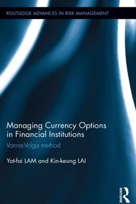 Managing Currency Options in Financial Institutions