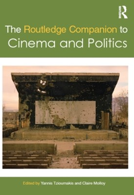 Routledge Companion to Cinema and Politics