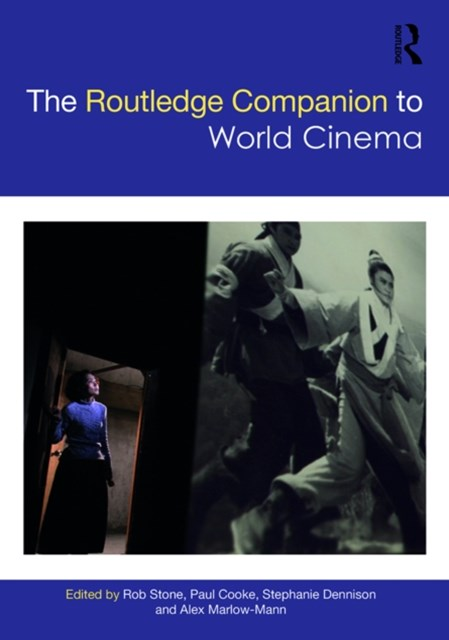 Routledge Companion to World Cinema