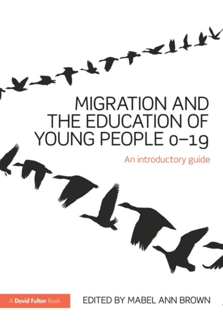 Migration and the Education of Young People 0–19