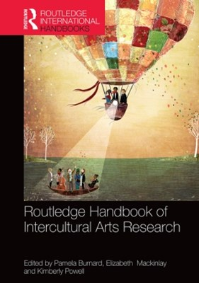 The Routledge International Handbook of Intercultural Arts Research