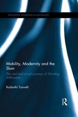 (ebook) Mobility, Modernity and the Slum