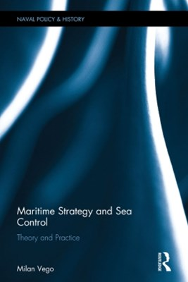 (ebook) Maritime Strategy and Sea Control