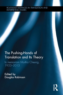 (ebook) The Pushing-Hands of Translation and its Theory