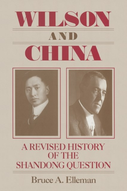 (ebook) Wilson and China: A Revised History of the Shandong Question