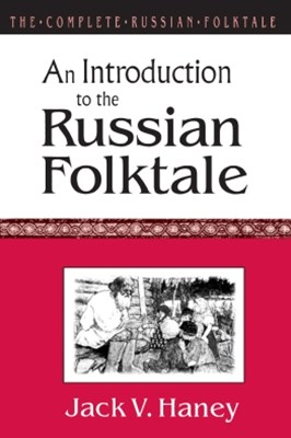 (ebook) The Complete Russian Folktale: v. 1: An Introduction to the Russian Folktale