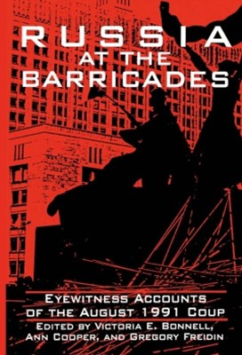 (ebook) Russia at the Barricades: Eyewitness Accounts of the August 1991 Coup