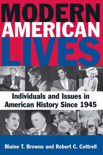(ebook) Modern American Lives: Individuals and Issues in American History Since 1945