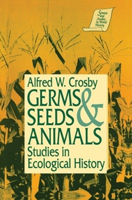 Germs, Seeds and Animals: Studies in Ecological History