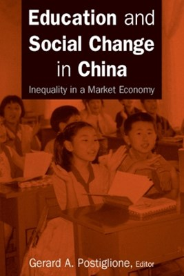Education and Social Change in China: Inequality in a Market Economy