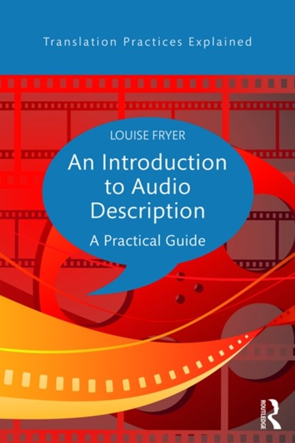 An Introduction to Audio Description