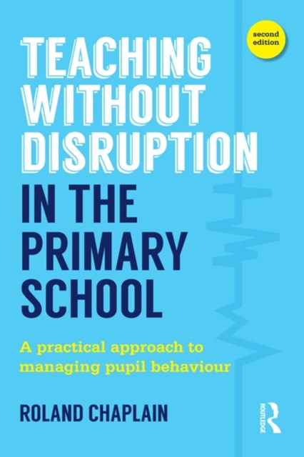 (ebook) Teaching Without Disruption in the Primary School