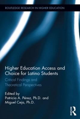 Higher Education Access and Choice for Latino Students