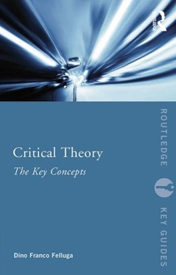 (ebook) Critical Theory: The Key Concepts